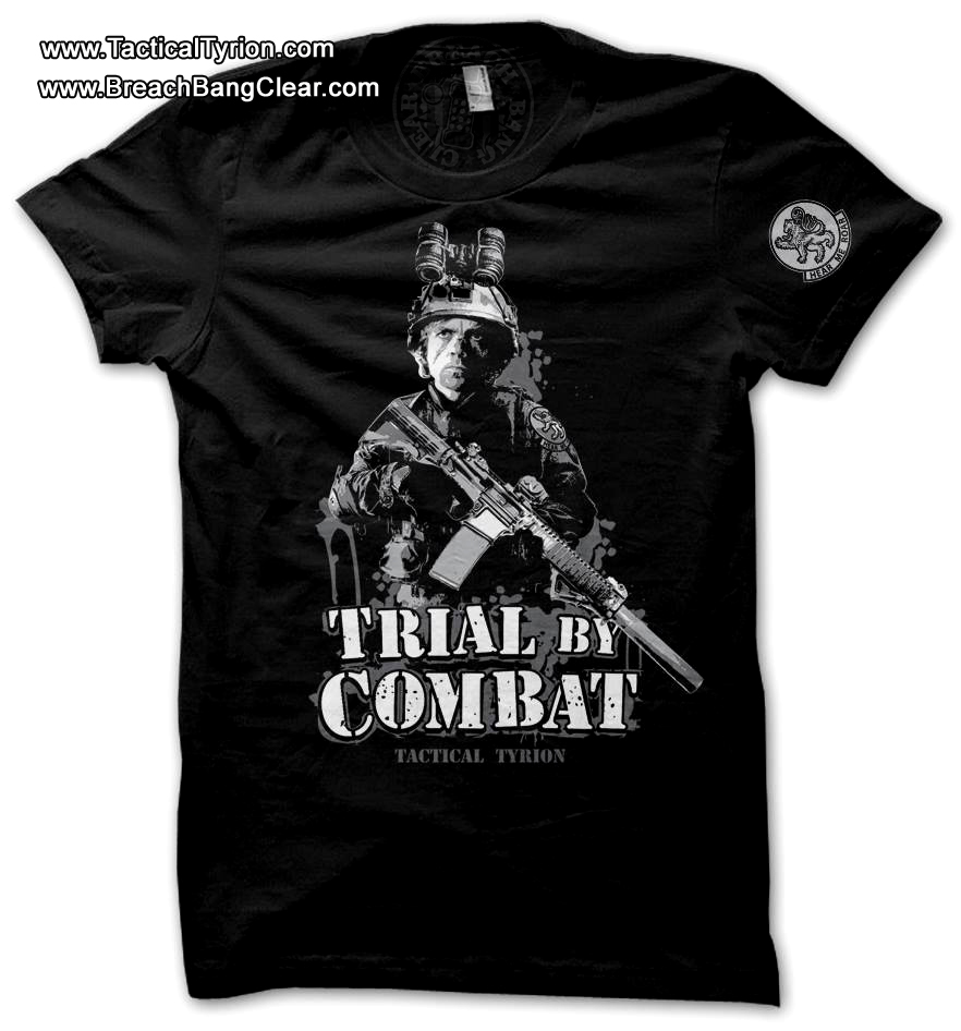 Tactical Tyrion Trial By Combat T-shirt2