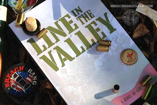 Line in the Valley military fiction Mad Duo Chris Hernandez Breach Bang Clear 2