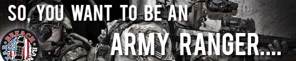 So you want to be an Army Ranger?
