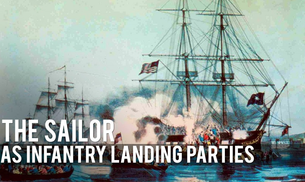 The Sailor as Infantry Naval Landing Parties