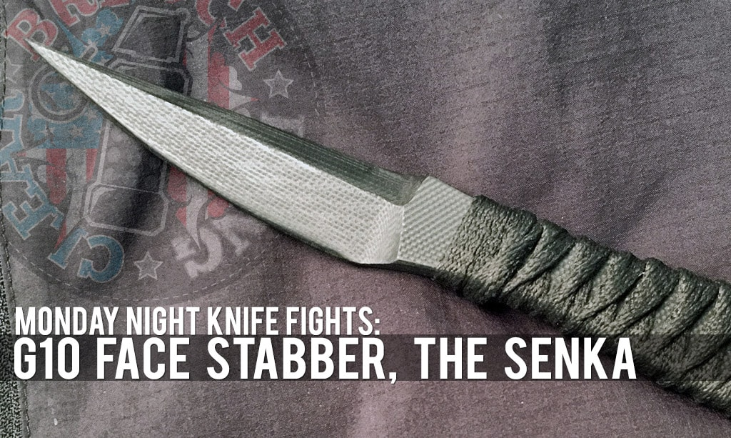 MNKF | G10 Face Stabber, The Senka