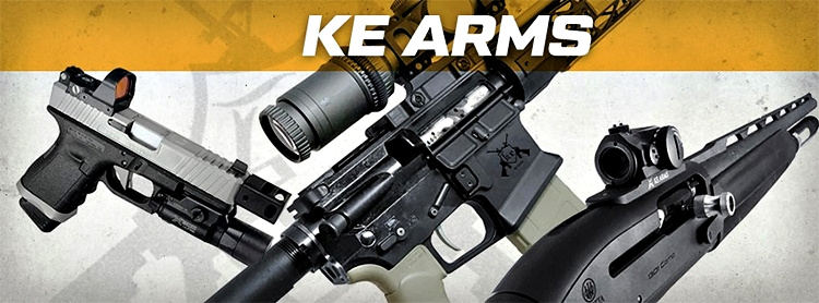 We have some news fer ya today from KE Arms!