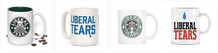 "A variety of ""Liberal Tears"" coffee mugs."