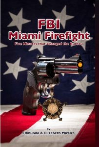 Image of FBI Miami Firefight by Ed Mireles - Father's Day gift