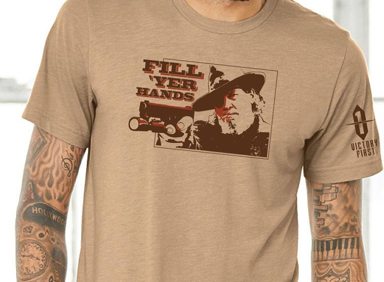 Victory First - Victory Wear - Fill Your Hands t-shirt Rooster Cogburn quote.
