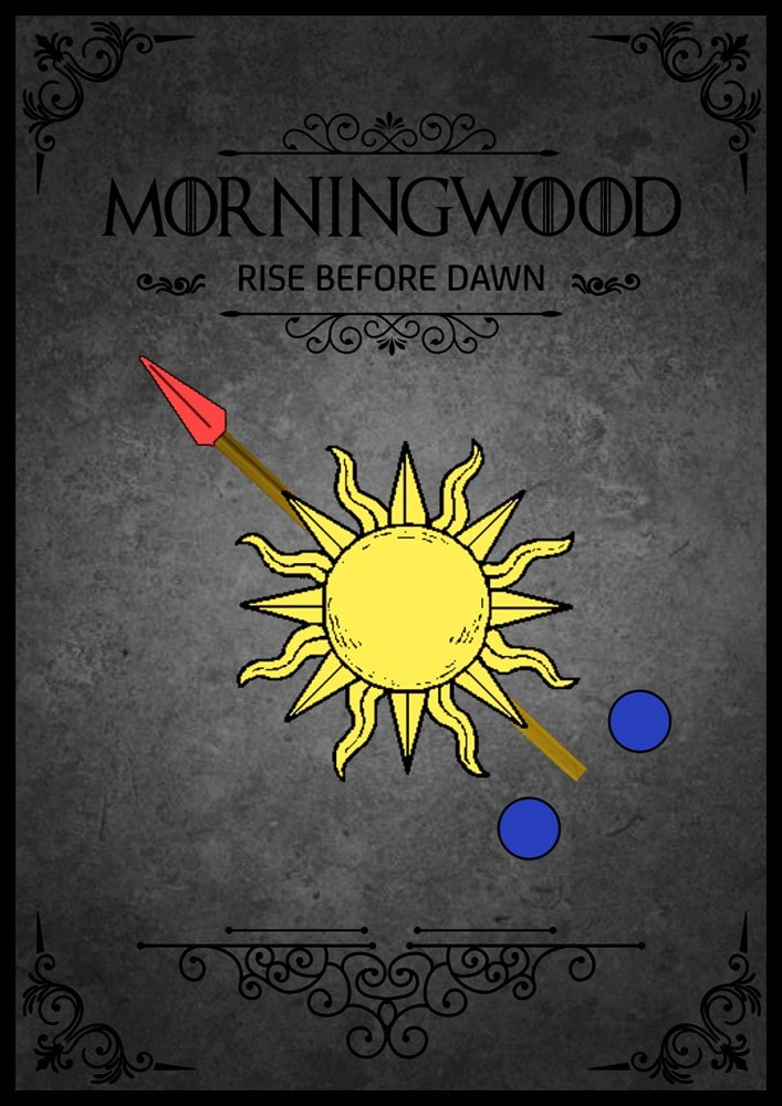 The sigil of House Morningwood - RISE BEFORE DAWN and shop the Morningwood Bazaar.