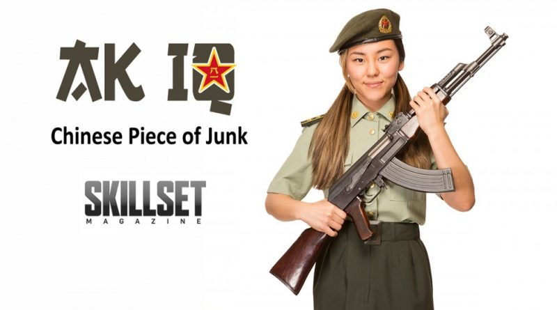 Skillset Magazine AK IQ - Chinese Piece of Junk by Billy Cho.