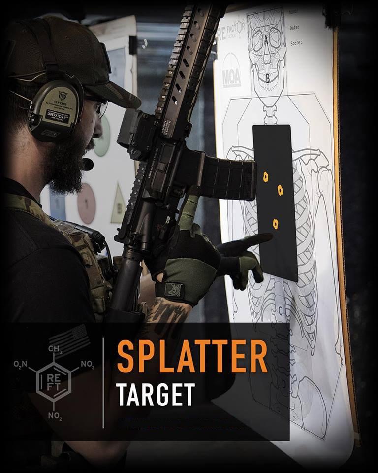 """The REFT """"Splatter Target"""""""