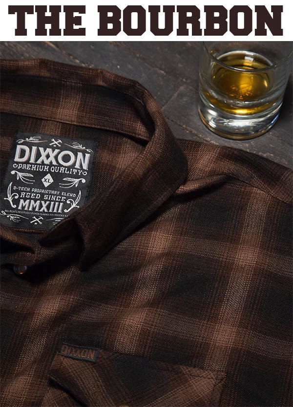 Dixxon Flannels Bodie and Bourbon (Flannel Shirt Styles) Available