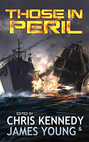 Those in Peril - an novel of alternate history warfare: Book 1 of the Phases of Mars series.