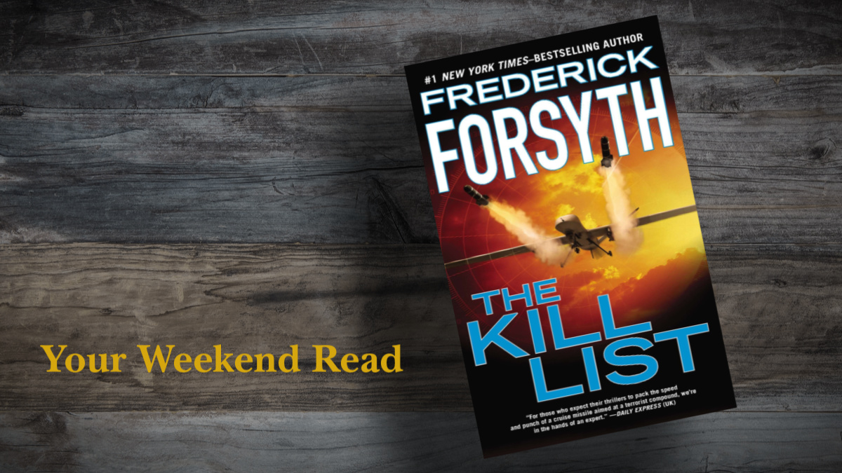 """Your Weekend Read: Review of """"The Kill List"""" by Frederick Forsyth"""